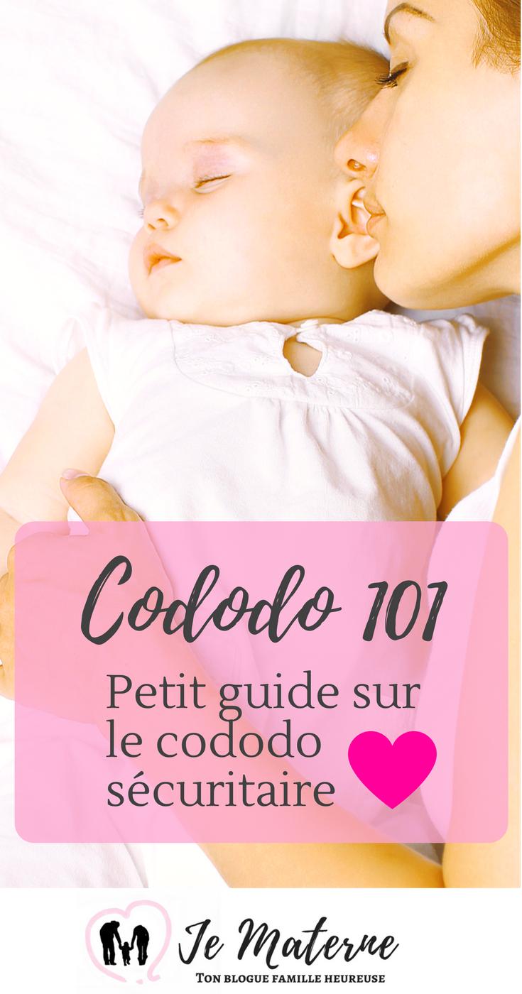 Cododo sécuritaire 101: Pourquoi et comment dormir avec bébé, sans danger? À lire absolument!