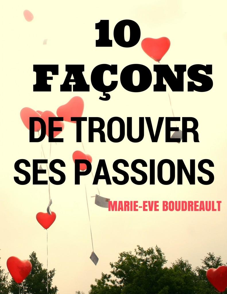 image 10 façons de trouve ses passins, auteure marie-eve boudreault, blogueuse du Québec