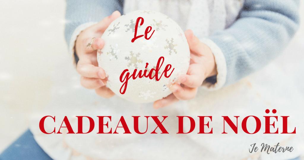 Guide cadeaux de Noël 2016 pour enfants