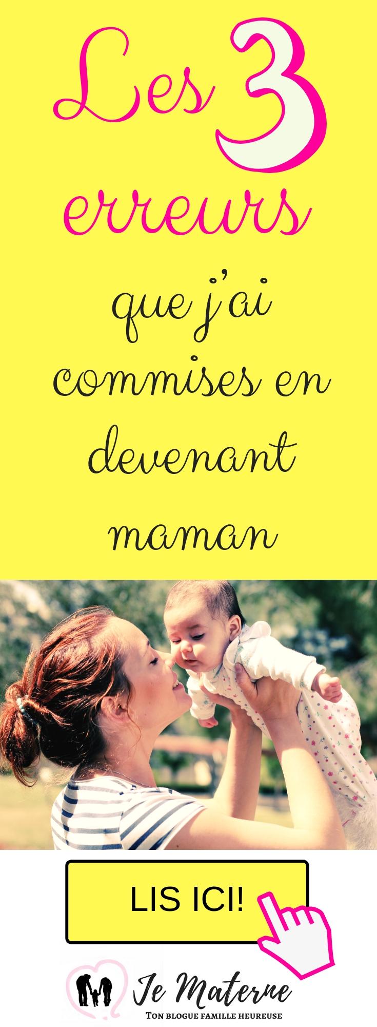 Les 3 erreurs que j'ai commises en devenant maman - à lire absolument sur JeMaterne.com #viedemaman #maman #bébé #enfants https://jematerne.com/2018/09/13/les-3-erreurs-que-jai-commises-en-devenant-maman