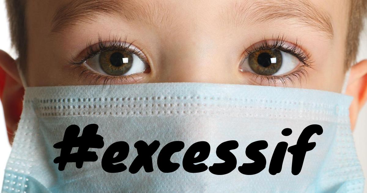 MASQUES, CONFINEMENT ET CORONAVIRUS: 7 raisons criantes pourquoi nous devons freiner les mesures sanitaires abusives