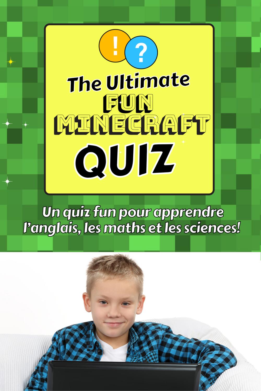 Minecraft unschooling apprentissage éducation à domicile activités quiz jeu québec france instruction en famille